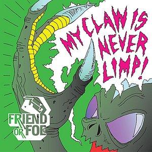 Imagen de 'My Claw Is Never Limp!'