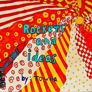 Image for 'Rockets and Ideas'