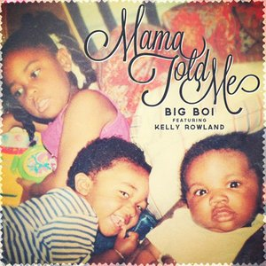 Image pour 'Mama Told Me'