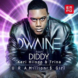 Image for 'U R a Million $ Girl (feat. Diddy, Kerry Hilson, Trina)'
