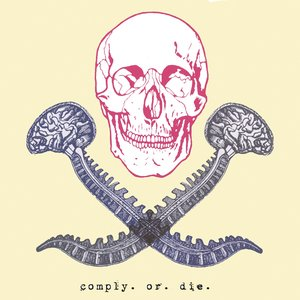 Image for 'Comply Or Die'