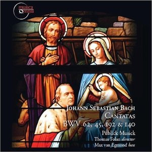 Image for 'Johann Sebastian Bach: Cantatas BWV 62, 45, 192, 140'