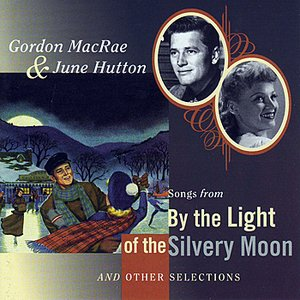 Image for 'Songs From 'By The Light Of The Silvery Moon' and Other Selections'