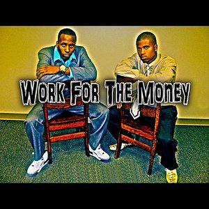 Image for 'Work For the Money (feat. Tim Jones)'