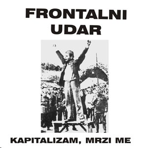 Image for 'Kapitalizam, mrzi me'