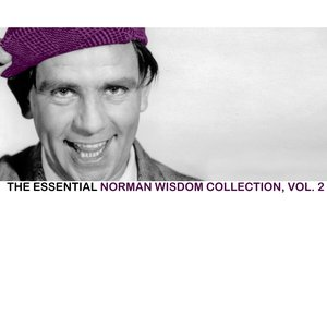 Image for 'The Essential Norman Wisdom Collection, Vol. 2'