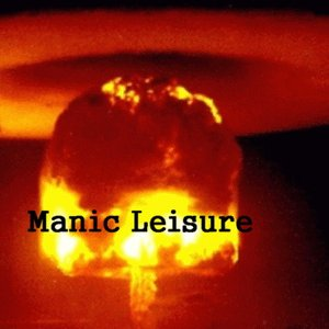 Image for 'Manic Leisure'