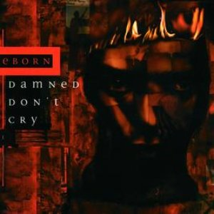 Image for 'Damned Don't Cry'