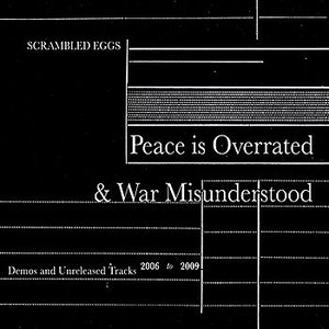 Image for 'Peace is Overrated and War Misunderstood'