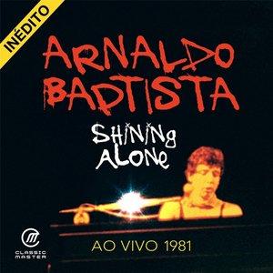 Image for 'Shining Alone (Ao Vivo 1981)'