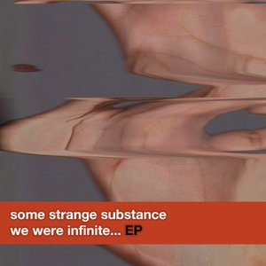 Image for 'We Were Infinite... - EP'