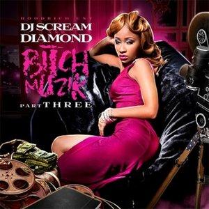 Image for 'Bitch Muzik 3'