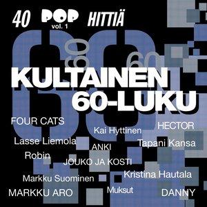 Image for 'Kultainen 60-luku - 40 Pophittiä 1'