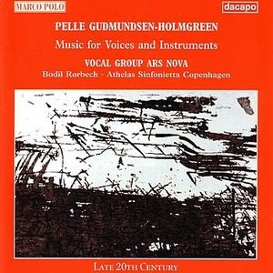 Image pour 'GUDMUNDSEN-HOLMGREEN: Music for Voices and Instruments'