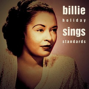 Image for 'Billie Holiday Sings Standards'