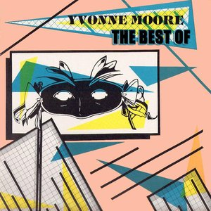 Image for 'The Best of Yvonne Moore'