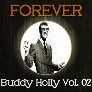 Image for 'Forever Buddy Holly Vol. 02'