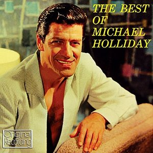 Image for 'The Best Of Michael Holliday'