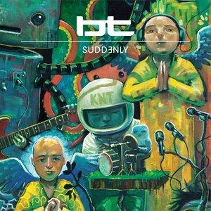 Imagem de 'Suddenly (BT Radio Edit)'