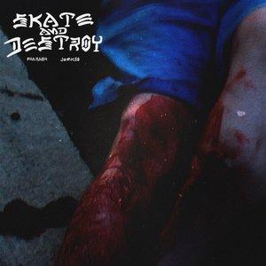 Image for 'Skate And Destroy'