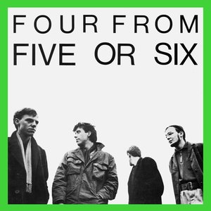 Image for 'Four From Five Or Six'