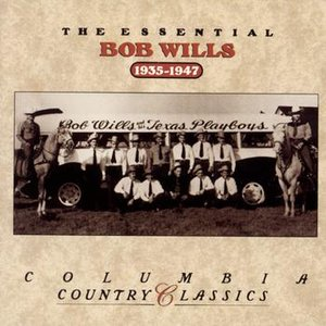 Image for 'The Essential Bob Wills & His           Texas Playboys'