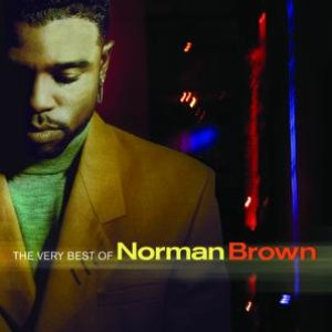 Image for 'The Very Best Of Norman Brown'