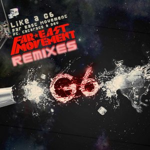 Image for 'Like a G6 (Remixes) [feat. The Cataracs & Dev]'