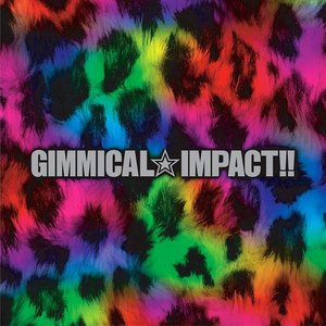Image for 'GIMMICAL☆IMPACT!!'