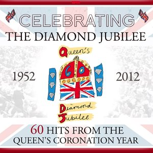Image pour 'Celebrating the Diamond Jubilee - 60 Hits from the Queens Coronation Year (feat. , Nelson Riddle Orchestra)'