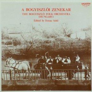 Image for 'Bogyiszló Orchestra'