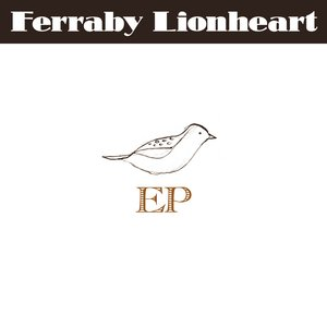Image for 'Ferraby Lionheart EP'