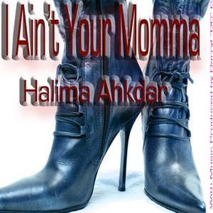 Image for 'I Ain't Your Momma (Get For Real-Be For Real)'