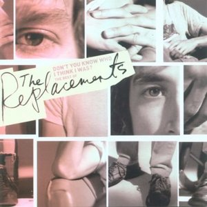 Image for 'Don't You Know Who I Think I Was?: The Best Of The Replacements'