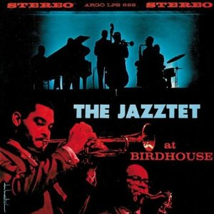 Image for 'The Jazztet at Birdhouse'