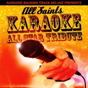 Image for 'Karaoke Backing Track Deluxe Presents: All Saints'