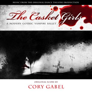 Image pour 'The Casket Girls (Music from the Original Dance Theatre Production)'