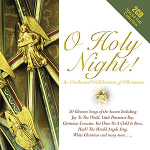 Image for 'O Holy Night - An Orchestral Christmas Collection'