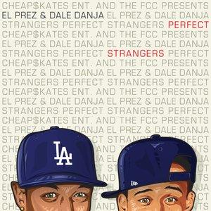 Image for 'El Prez & Dale Danja'