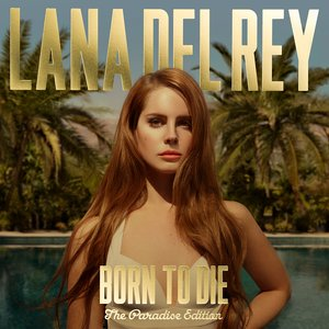 """Born to Die - The Paradise Edition""的图片"