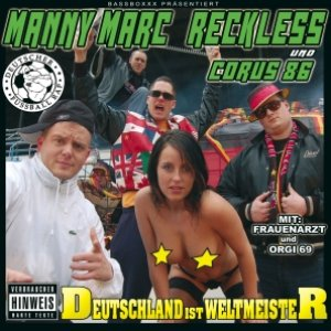 Image for 'Manny Marc Reckless und Corus 86'