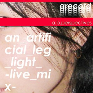 Image for 'an Artificial Leg Light -live Mix-'