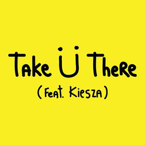 Image for 'Take Ü There'