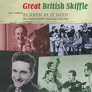 Image for 'Great British Skiffle - Just about as good as it gets'