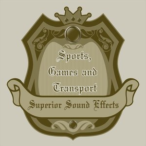 Immagine per 'Superior Sound Effects 3 - Sports, Games and Transport'