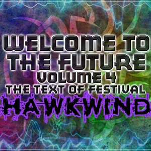 Image pour 'Welcome To The Future Volume 4 - The Text Of Festival'