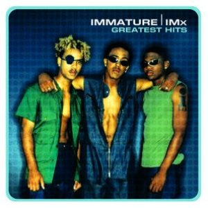 Image for 'Greatest Hits:  Immature'