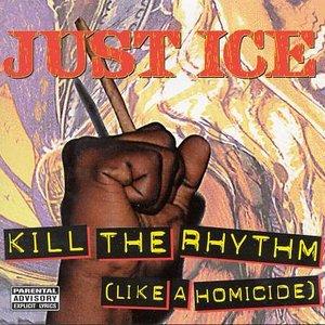 Image for 'Kill The Rhythm (Like A Homicide)'