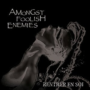 Image pour 'AMONGST FOOLISH ENEMIES'