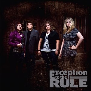 Image for 'Exception To the Rule'